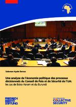 Une analyse de l'économie politique des processus décisionnels du Conseil de Paix et de Sécurité de l'UA